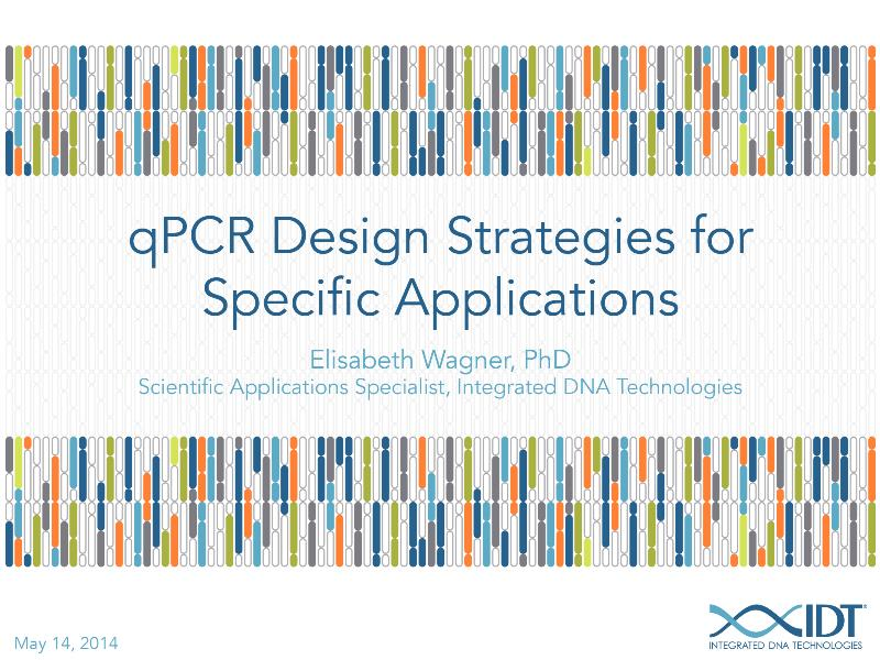 qPCRdesignstrategiesforspecificapplications